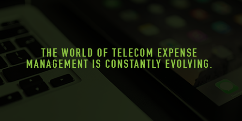 Three Things You Need to Know About Telecom Expense Management Right Now